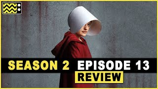 The Handmaid's Tale Season 2 Episode 13 Review & After Show