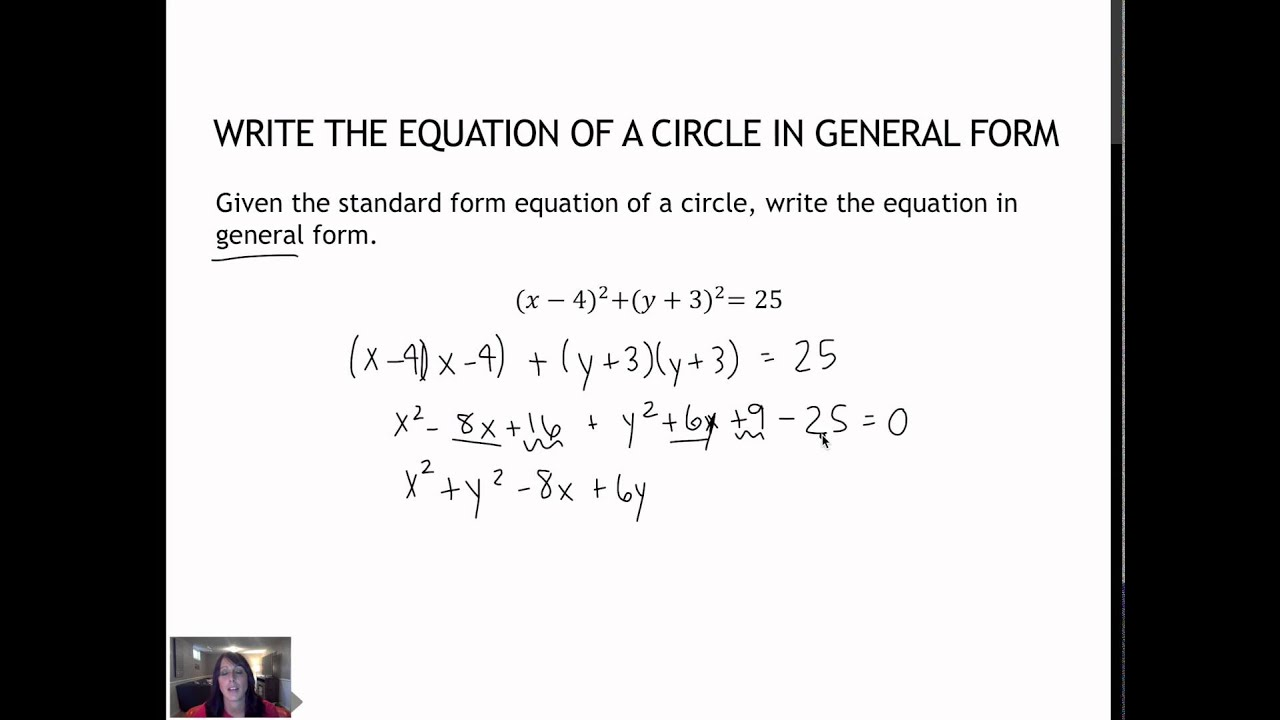 37 Write the General Form of an Equation of Circle (2.2) - YouTube
