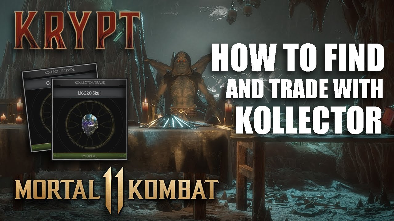 Mortal Kombat 11 How To Find And Trade With The Kollector In The