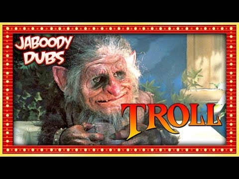 Troll (1986) Commentary Highlights - Jaboody Dubs