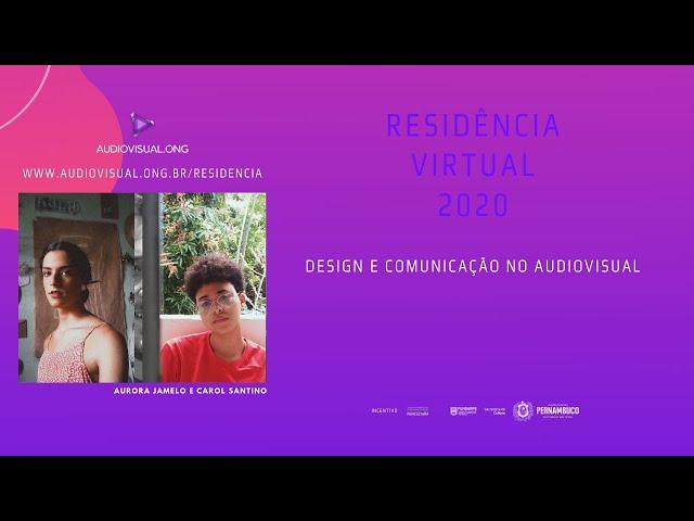 Desing e Comunicação no Audiovisual - Aurora Jamelo e Carol Santino