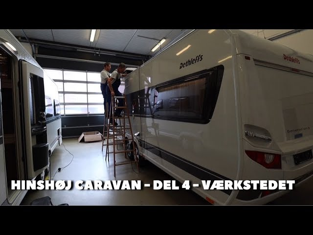 Hinshøj Caravan - Del 4 - Værkstedet
