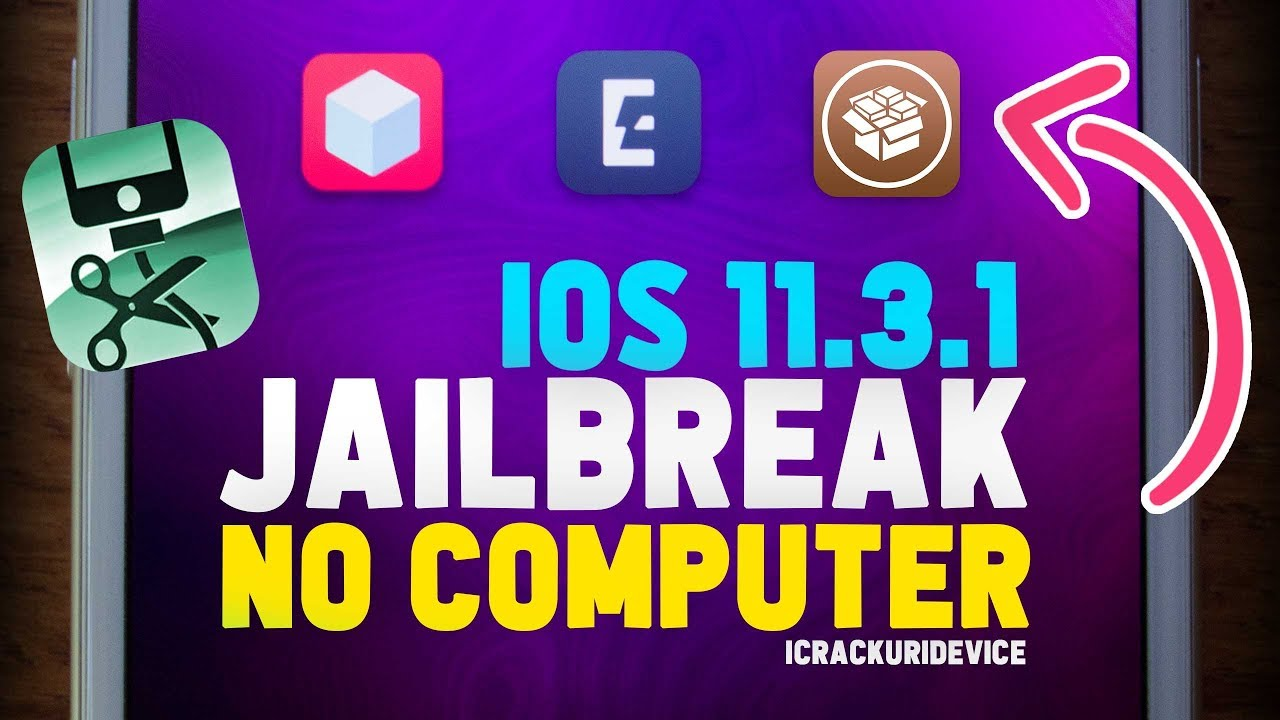 Jailbreak iOS 11 3 1 without a Computer - PC-free Downloads