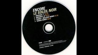 Encore! - Le Soleil Noir (Yanou Remix)