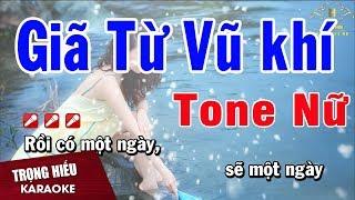 Karaoke Giã Từ Vũ Khí Tone Nữ Nhạc Sống | Trọng Hiếu