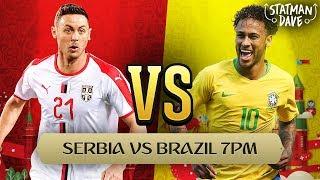 Serbia 0-2 Brazil | Statman Dave Live