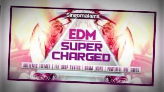 EDM Massive Presets - Singomakers Supercharged EDM