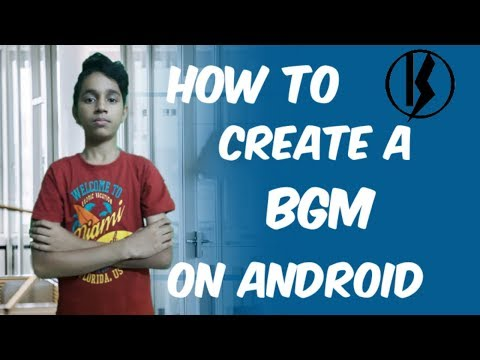 How to create a bgm on android in tamil