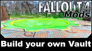 Fallout 4 Mods - Build your own Vault