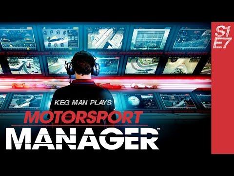 Keg Man Plays: Motorsport Manager Create a Team S1 E7