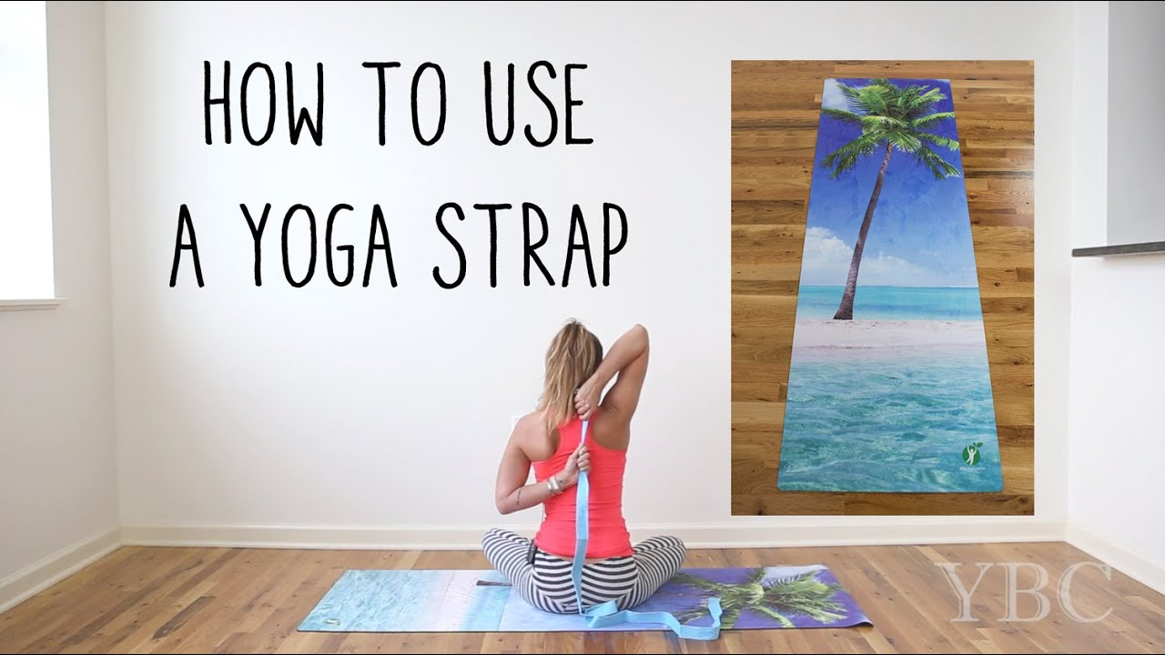 How to use a yoga/stretching strap - YouTube