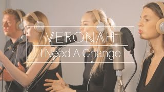 Veronah - I Need A Change (Live In Studio)