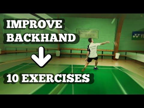 Badminton: BACKHAND TRAINING - 10 EXERCISES To Improve Your Backhand