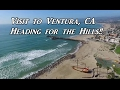 Visit to Ventura Heading For The Hills Van Life On the Road