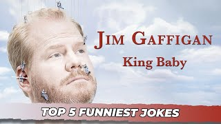 "Top 5 Funniest Jokes from ""King Baby"" Jim Gaffigan"