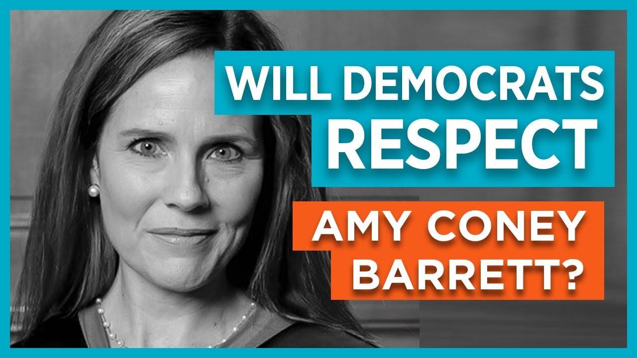 Will Democrats Respect Amy Coney Barrett?