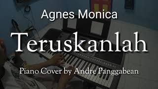 Teruskanlah Agnes Monica Piano Cover by Andre Panggabean