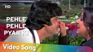 Pehle Pehle Pyar Ki Mulakate - Neetu Singh - Amitabh - The Great Gambler - Hindi Songs - R.D.Burman