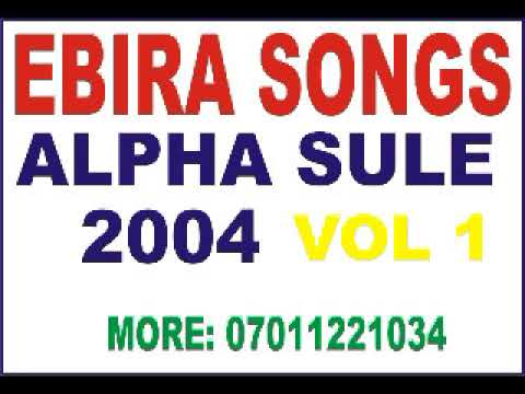 Download ALFA SULE 2004 VOL 1 A.K.A EVU INIKE | EBIRA CULTURAL SONGS