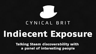 Indiecent Exposure: Talking Steam discoverability with a panel of interesting people