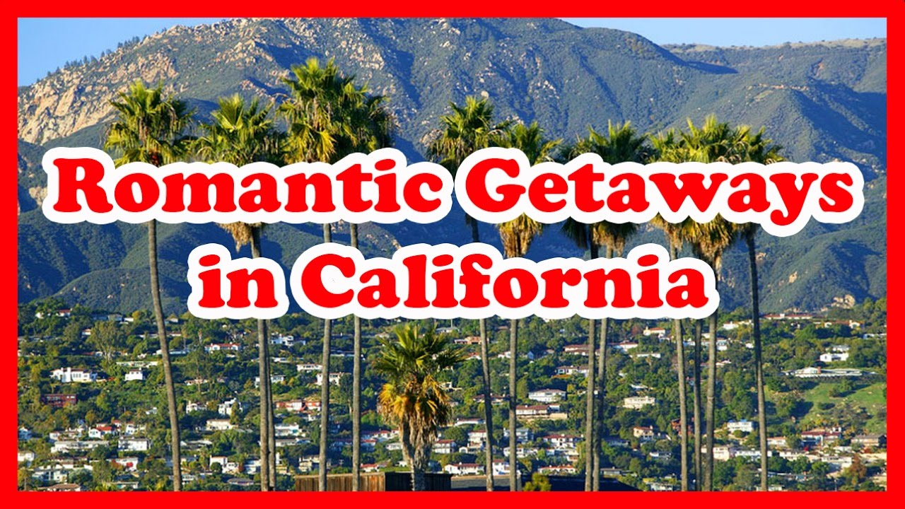 5 top romantic getaways in california us romantic. Black Bedroom Furniture Sets. Home Design Ideas