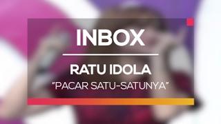 Ratu Idola - Pacar Satu-Satunya (Live on Inbox)
