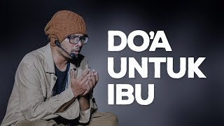 Download Lagu BIKIN MERINDING!!, DO'A UNTUK IBU mp3
