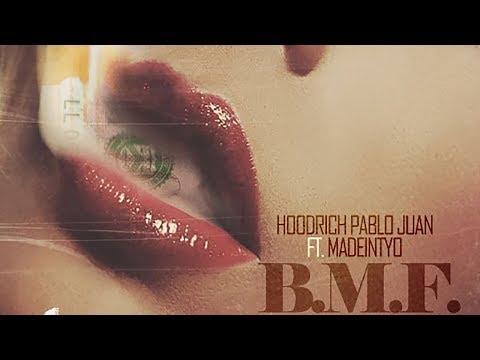 Hoodrich Pablo Juan & Madeintyo - BMF (Prod. Spiffy Global)