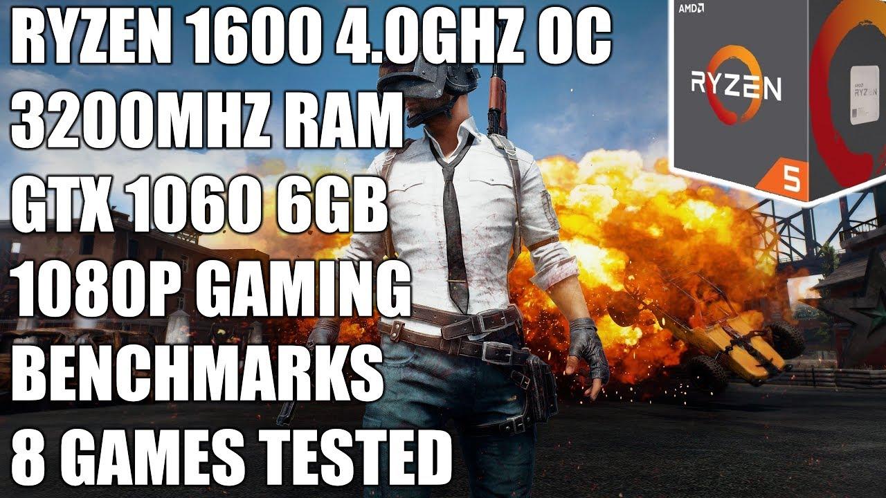 Ryzen 5 1600 + GTX 1060 6GB - 1080p Ultra Gaming Benchmarks - 8 Games Tested