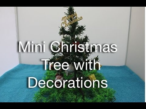 Mini Christmas Tree With Decorations   YouTube