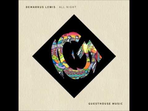 Demarkus Lewis - All Night
