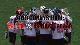 2019 CONNYS FINAL 8a GYL vs 8a New Canaan June 2 2019