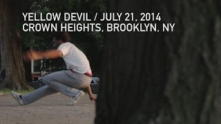 Yellow Devil / July 21, 2014 / Crown Heights, Brooklyn