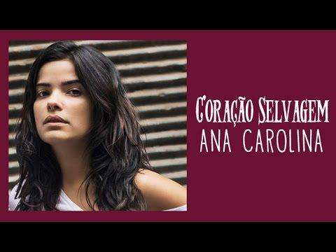Ana Carolina Coração Selvagem Tema de Tóia Trilha Sonora A Regra do Jogo (Legendado) HD.