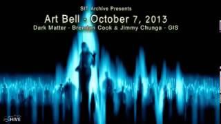 Art Bell's Dark Matter - Brendan Cook & Jimmy Chunga  - EVP's