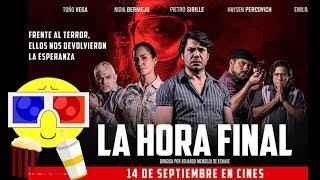 Reseña de la película peruana LA HORA FINAL