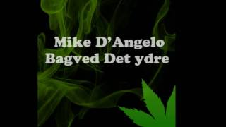 Mike D Angelo - Bagved det ydre
