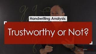 Handwriting Analysis: Trustworthy or Not?