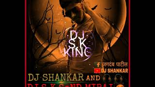 Bol Main halgi bajau Kya DJ.SHANKAR AND DJ S.K KING