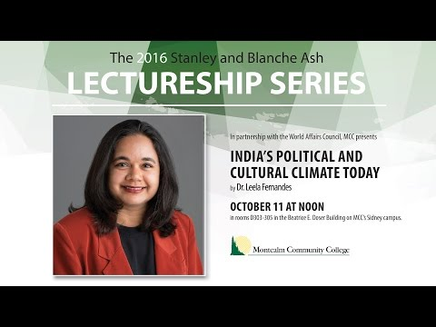 Dr Leela Fernandes -  India's Political and Cultural Climate Today