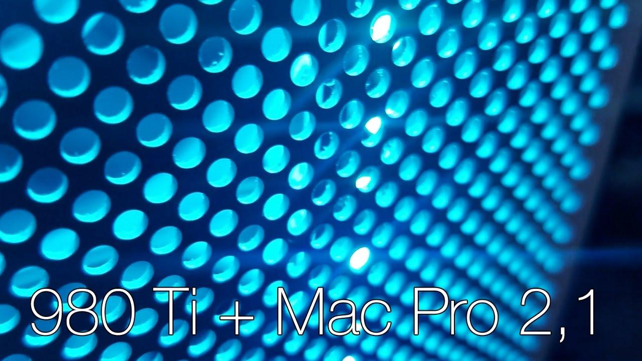 980 Ti + Mac Pro - Part 1