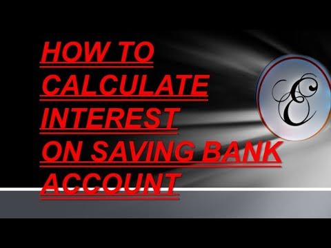 HOW TO CALCULATE INTEREST ON SAVING A/C
