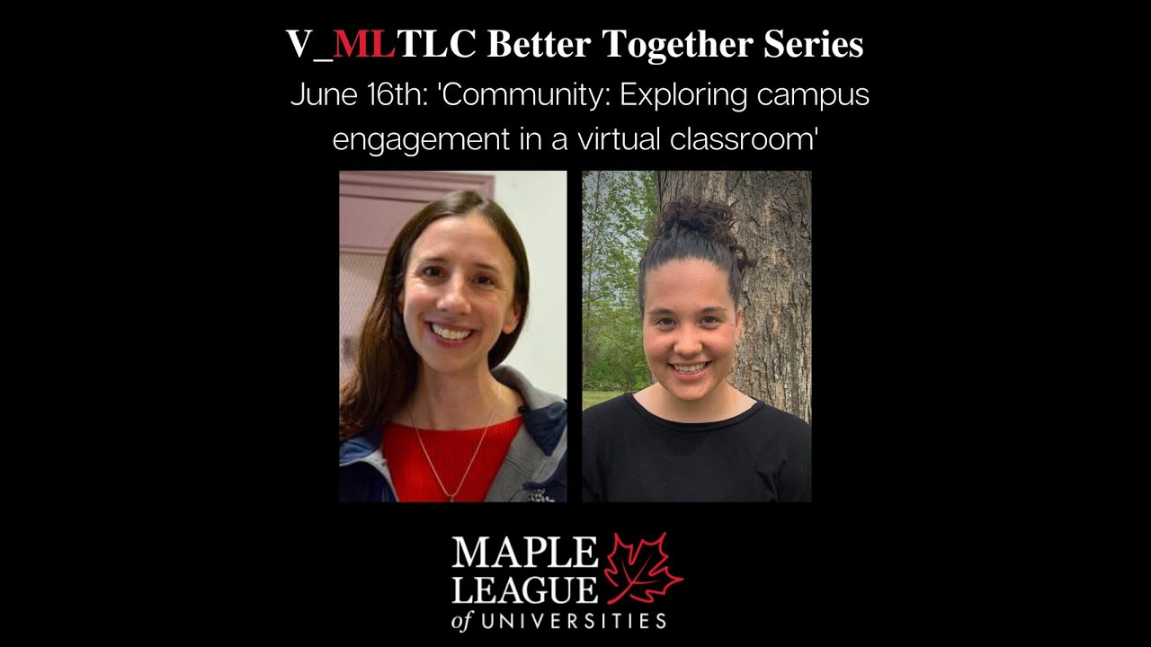 The Maple League on: Campus Engagement & Student Feedback in the Virtual Classroom