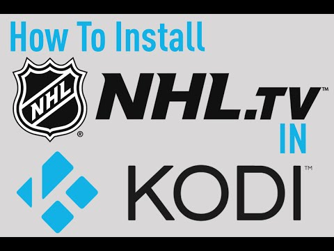 How To Install NHL.TV In Kodi To Watch The Latest HD Hockeystreams