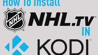 How To Install NHL.TV in Kodi to Watch The Latest HD Hockeystreams