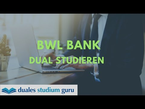Duales Studium Banking / BWL Bank [Info-Serie]