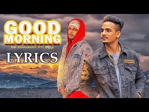 Good Morning LYRICS / Lyric Video - RS Chauhan, Ikka | JSL | T-Series