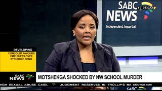 Motshekga shocked by NW school murder