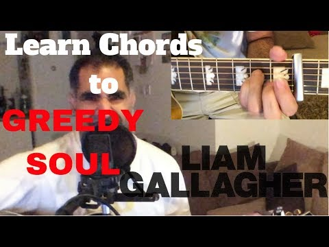 ♫ Greedy Soul (Acoustic Cover) ♫ - with chords displayed in real time - Liam Gallagher