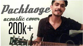 Cover Song | Pachtaoge | Arijit Singh | Vicky Kaushal & Nora Fatehi | Jaani,Bprak |Acoustic -Abhinav